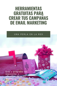 Herramientas gratuitas para email marketing y Newsletters