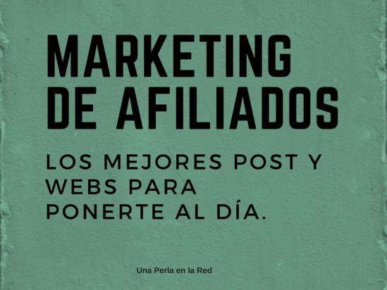 Marketing-afiliados-mejores-post-webs