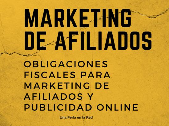 marketing de afiliados-OBLIGACIONES-FISCALES